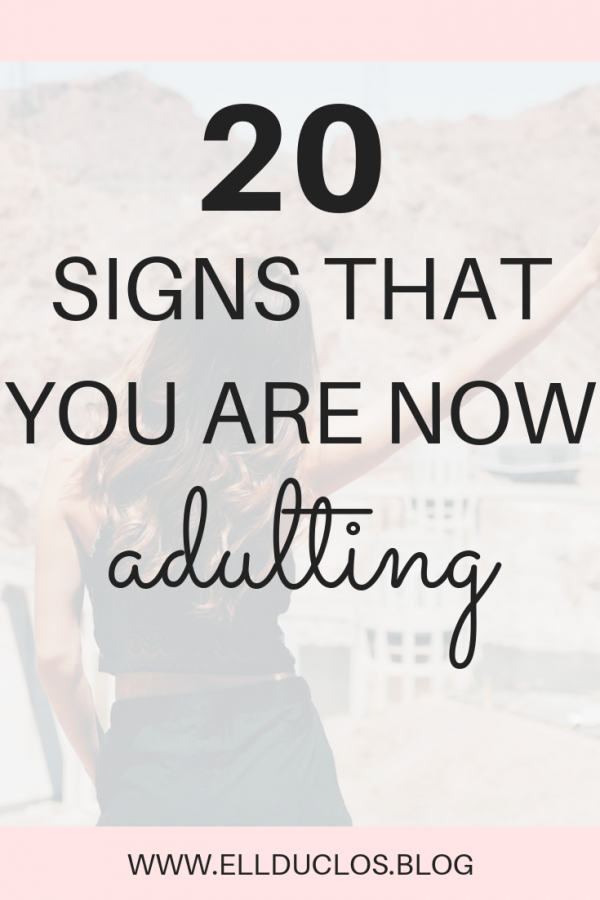 20 signs you are now adulting. How to know that you are officially an adult!