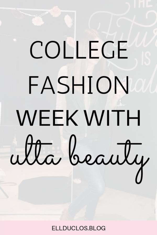 Boston college fashion week with Ulta Beauty.