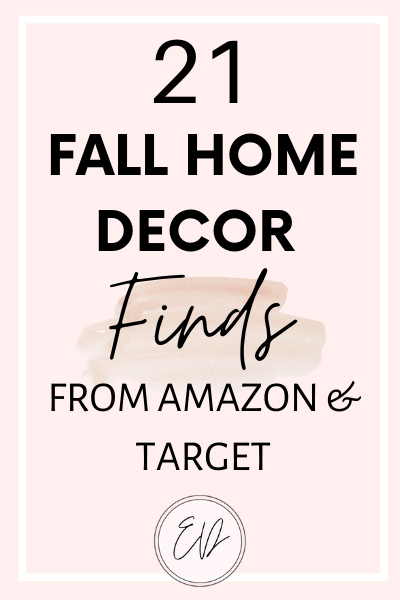 21 Fall Home Decor Finds from amazon and target that are perfect for fall.